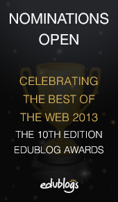Nominations Open! The 10th Annual Edublog Awards Are Here!
