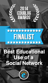Finalist 2014 Edublog Awards - Best Educational Use Of A Social Network