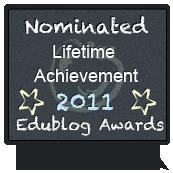 http://edublogawards.com/wp-content/uploads/2011/12/edublogs-nominated-lifetime.png
